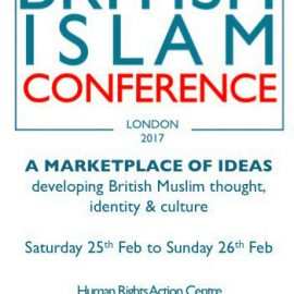 The British Islam Conference Feb 25-26